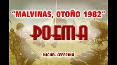"""Malvinas, poema parte 1, """"otoño del 82"""" miguel ceferino"""