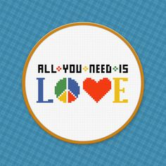 All You Need Is Love - Quote - Digital PDF Cross Stitch Pattern