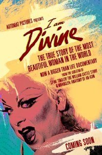 I Am Divine Movie Release Date : 20th Jan 2013, Director: Jeffrey Schwarz,  Producer: Lance Robertson, Cast:  John Waters, Ricki Lake
