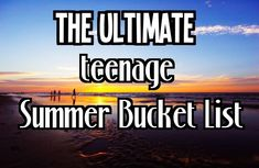 Best Summer Bucket List for Teens | Epic Goals - Epic Life