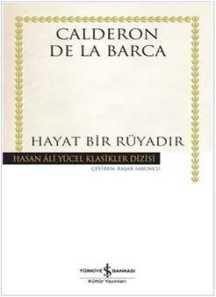 Calderon De La Barca Hayat Bir Rüyadır ücretsizkitapoku Epuboku Pdfoku Epub Pdf Ekitap ücretsiz Kitap Oku Epub Kitap Kitap Listeleri Kitap Okuma