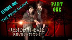Walkthrough of Resident Evil Revelations Xbox 360 Gameplay. Resident Evil Revelations 2 Walkthrough Gameplay Xbox 360 (Part The Eyes Have It! Resident Evil, Moira Burton, Ps4 Gameplay, Penal Colony, Revelation 2, Places To Visit, 1, Eyes, Movie Posters