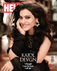 "Power-house actor Kajol covers the Hello! magazine for the November 2013 issue. ""I thought I was the best, I still do"", says the actress who has won . Hello Magazine, Indian Star, Indian Bollywood, Bollywood Actors, Bollywood Fashion, Celebs, Celebrities, Latest Pics, Beauty Queens"