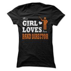 Girl love band director T-Shirt Hoodie Sweatshirts oao. Check price ==► http://graphictshirts.xyz/?p=66787