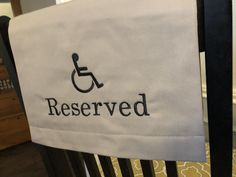 reserve seating for the handicapped with handicap logo pew sash Pantone Color, Pew Markers, Reserved Seating, Reserved Signs, Embroidery Fonts, Your Message, Funeral, Handmade Items