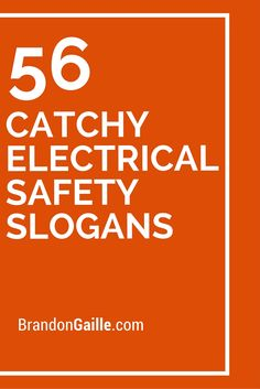 56 Catchy Electrical Safety Slogans