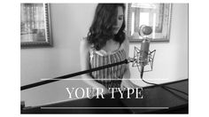Your Type by Carly Rae Jepsen (Cover) by Shealeigh