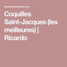 Coquilles Saint-Jacques (les meilleures)   Ricardo