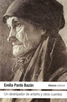 Emilia Pardo Bazán - Un destripador de antaño y otros cuentos