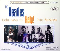 The Beatles (Eight Arms to Help! You Sessions) LTD 4cd  https://www.amazon.com/dp/B0049W9JAW/ref=cm_sw_r_pi_dp_x_x0OwybGB0DEG7