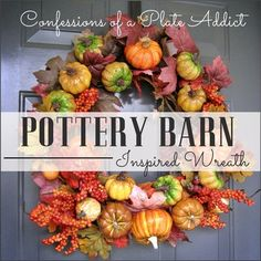DIY:  Pottery Barn Inspired Fall Wreath Tutorial.