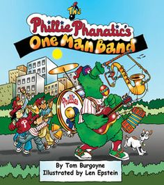"""May 30th fans 14 and under receive a copy of the Phanatic's """"One Man Band"""" children's book."""