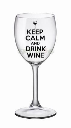 Keep Calm And Drink Wine Removable Decal Sign Funny Saying