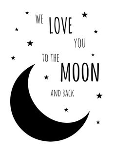 We love you to the moon and back Baby Bedroom, Baby Boy Rooms, Baby Posters, Kid N Teenagers, Childrens Wall Art, Cute Cartoon Wallpapers, Kids Prints, Baby Decor, Nursery Wall Art