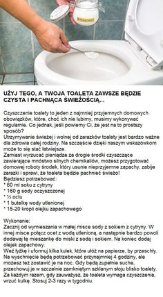 Użyj tego, a Twoja toaleta zawsze będzie czysta i pachnąca świeżością... Diy Cleaning Products, Cleaning Hacks, Folding Fitted Sheets, Diy Cleaners, Simple Life Hacks, Home Hacks, Good Advice, Organization Hacks, Better Life