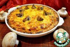 Рецепт: Киш с грибами и карбонадом