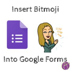 Insert a Bitmoji Into Your Google Form - Teacher Tech
