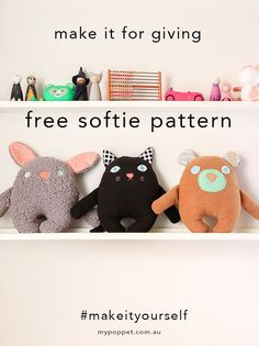 free softie bear, cat & bunny patterns with full tutorial!