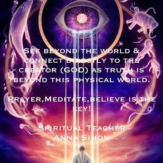 See beyond your Earthly eyes!
