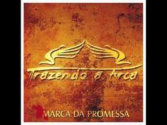 CD COMPLETO: Marca da Promessa - Trazendo a Arca