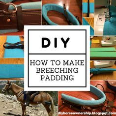 Do It Yourself: How to Make Breeching Padding