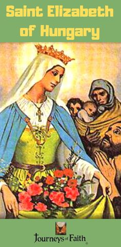 Saint Elizabeth of Hungary Saint Elizabeth Of Hungary, Saint Philomena, Sisters Of Mercy, Losing A Child, Precious Children, Great Women, Our Lady, Way Of Life, Car Pictures