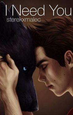 Read Prologue from the story I need you (sterek story) [COMPLETED] by sammyrose_ (sammy) with reads. hey guys i wrote this so lon. Sterek Fanfiction, Sterek Fanart, Teen Wolf Fan Art, Teen Wolf Ships, Taylor Posey, Stiles Derek, Lgbt, Wattpad Stories, Shadow Hunters