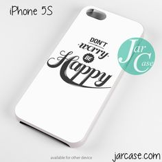 Be Happy Phone case for iPhone 4/4s/5/5c/5s/6/6 plus