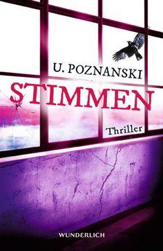 """Inhalt: Endlich da: Nach """"Fünf"""" und """"Blinde Vögel"""" der dritte Thriller von Bestsellerautorin Ursula Poznanski! Er hatte die Zeichen gesehen. Er sah sie seit Jahren schon, un…"""
