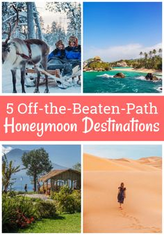 5 Off the Beaten Path Honeymoon Destinations