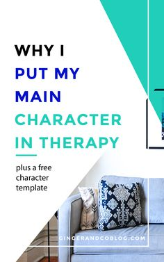 Why I Put My Main Character in Therapy. This includes a free character template. It's definitely worth checking out. #WritersLife #WritingResources