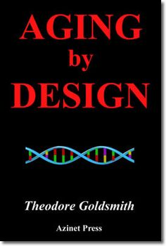 Book: 'Aging By Design' by Theodore Goldsmith
