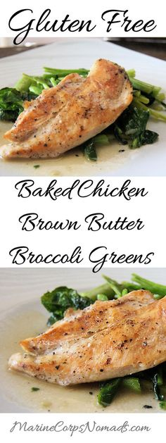 Gluten Free Baked Chicken with Brown Butter Broccoli Greens   Main Dishes   Marine Corps Nomads