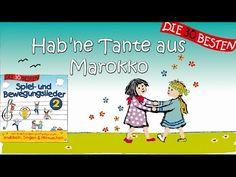 Hab 'ne Tante aus Marokko - Die besten Spiel - und Bewegungslieder || Kinderlieder - YouTube