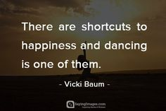 Inspirational Dance Quotes – Quotes about Dancing