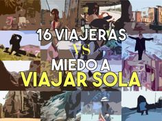 16 viajeras te cuentan cómo vencer el miedo a viajar sola Lápiz Nómada #LápizNómada #viajarsola