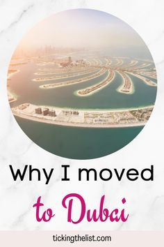 Moving house is one thing, but moving 7000km away from home is a whole different story. Here's why I decided to move to Dubai