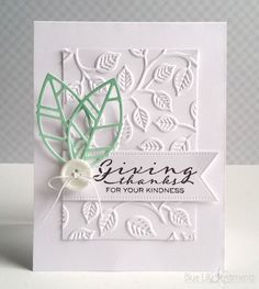 Blue Lily Sentiments - Stamps: PTI Scripted  Dies: PTI Keep It Simple, PTI Leaf Silhouettes  Ink: PTI Aqua Mist, PTI Ocean Tides  Paper: PTI Stamper's Select White  Accessories: Sizzix Fall Set Embossing Folder