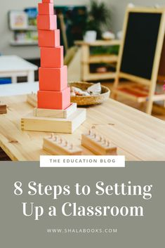 Learn how to set up your ideal classroom in just 8 simple steps! Classroom Setup, Education, Learning, Simple, Blog, Classroom Organization, Classroom Ideas, Blogging, Teaching