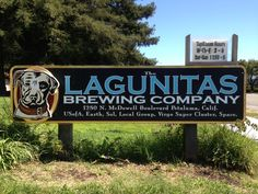 Lagunitas Brewing Company--1280 N McDowell Blvd, Petaluma, CA 94954; 2-9 pm on Wed-Fri; 11:30 to 8 pm on Sat & Sun