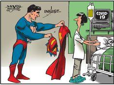 Comic Strip – Superman Offers Cape to Coronavirus Nurse Desenhos Cartoon Network, Nurse Art, Theatre Of The Absurd, Political Art, Real Hero, A Cartoon, Nurse Cartoon, Nurse Life, Comic Strips