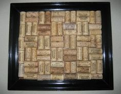 How to Make a Cork Board From Wine Corks: This is what I want to do with all my wine corks!