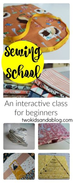 Sewing School - An Interactive Class for Beginners - www.twokidsandablog.com