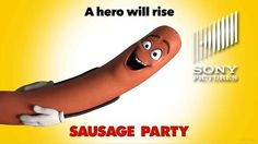 """#SausageParty - Gloria Daniels-Moss Review: """"It's surprising how much you can do with a sausage animation."""""""