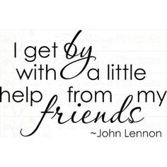 Friends... ok maybe a whole lot of help from my friends.  Thank you all!!!!