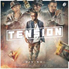 Descargar Divino Ft. Pusho, Alexio La Bestia y D.OZi - Tension
