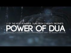 2 Powerful Duas From 2 Mighty Prophets - YouTube
