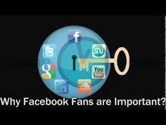 Why Facebook fans are important in under 90 seconds?