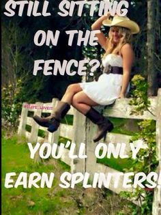 Mesage me if you want off the fence and into the big bucks. Ask about Pay Me Forward. Sitting On The Fence, My Love, Life