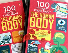 """""""100 THINGS TO KNOW ABOUT THE HUMAN BODY"""" from Usborne Publishing"""
